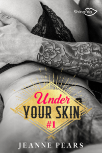 Under Your Skin - Tome 1 - Jeanne Pears pdf download