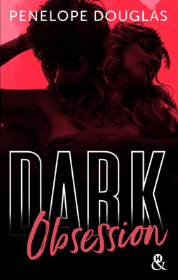 Dark Obsession - Penelope Douglas pdf download