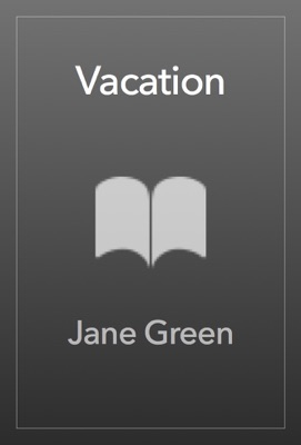 Vacation - Jane Green pdf download
