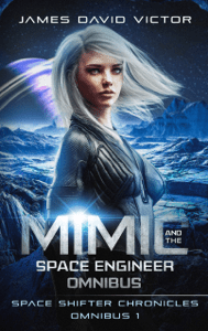 Mimic and the Space Engineer Omnibus - James David Victor pdf download