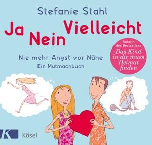 Ja, nein, vielleicht! - Stefanie Stahl pdf download