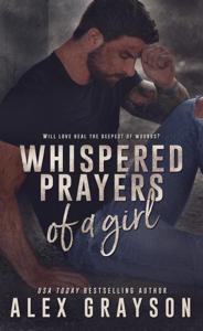 Whispered Prayers of a Girl - Alex Grayson pdf download