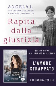 Rapita dalla giustizia - Angela L. & Caterina Guarneri pdf download