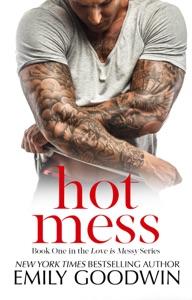 Hot Mess - Emily Goodwin pdf download