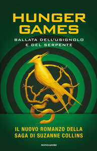 Hunger Games - Ballata dell'usignolo e del serpente - Suzanne Collins pdf download
