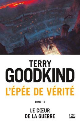 Le cœur de la guerre - Terry Goodkind pdf download