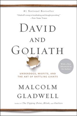 David and Goliath - Malcolm Gladwell