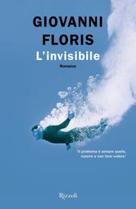 L'invisibile - Giovanni Floris pdf download