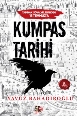Tapınak Şövalyeleri'nden 15 Temmuz'a Kumpas Tarihi - Yavuz Bahadıroğlu