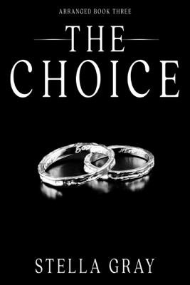 The Choice - Stella Gray pdf download