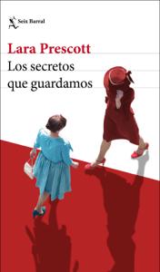 Los secretos que guardamos - Lara Prescott pdf download