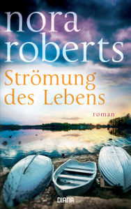 Strömung des Lebens - Nora Roberts pdf download