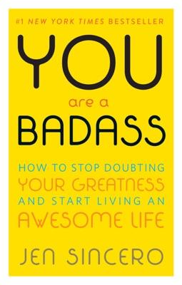 You Are a Badass® - Jen Sincero pdf download