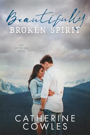 Beautifully Broken Spirit - Catherine Cowles pdf download