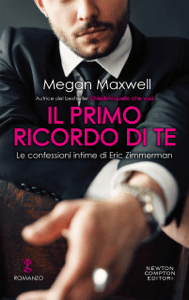 Il primo ricordo di te - Megan Maxwell pdf download