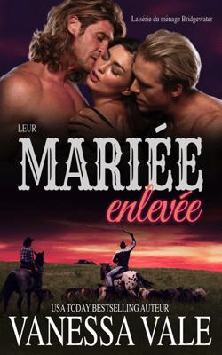 Leur mariée enlevée - Vanessa Vale pdf download