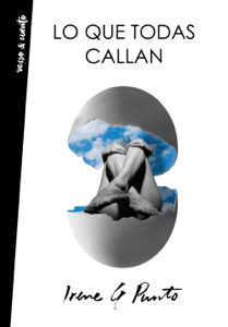 Lo que todas callan - Irene G Punto pdf download