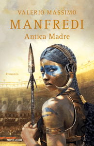Antica madre - Valerio Massimo Manfredi pdf download