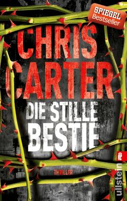Die stille Bestie - Chris Carter & Sybille Uplegger pdf download