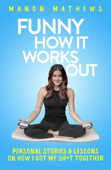 Funny How It Works Out by Manon Mathews PDF Download