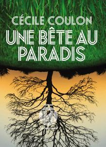 Une bête au paradis - Cécile Coulon pdf download