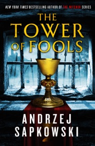 The Tower of Fools - Andrzej Sapkowski pdf download