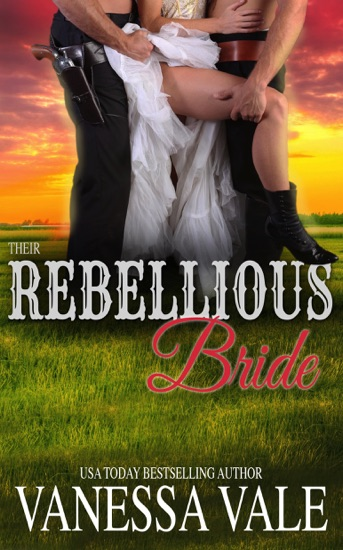 Their Rebellious Bride by Vanessa Vale PDF Download