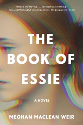 The Book of Essie - Meghan MacLean Weir
