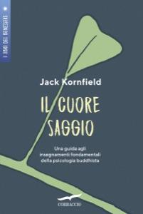 Il cuore saggio - Jack Kornfield pdf download