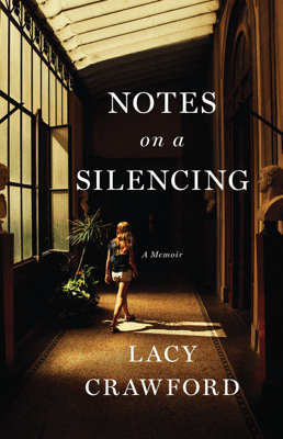 Notes on a Silencing - Lacy Crawford pdf download