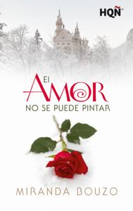 El amor no se puede pintar - Miranda Bouzo pdf download