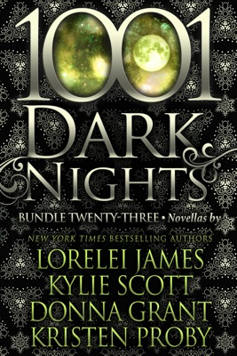 1001 Dark Nights: Bundle Twenty-Three - Lorelei James, Kylie Scott, Donna Grant & Kristen Proby pdf download