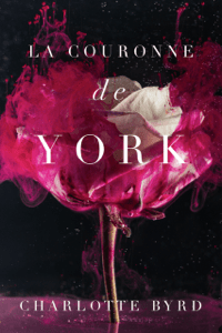 La couronne de York - Charlotte Byrd pdf download
