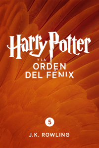 Harry Potter y la Orden del Fénix (Enhanced Edition) - J.K. Rowling pdf download