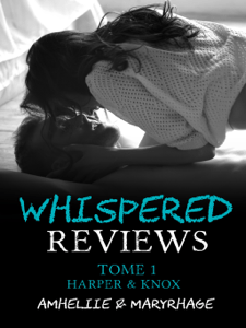 Whispered Reviews, Tome 1 : Harper & Knox - Amheliie pdf download