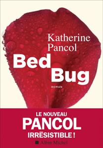 Bed bug - Katherine Pancol pdf download
