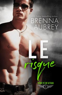 Le risque - Brenna Aubrey pdf download