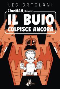 Cinemah presenta: Il Buio Colpisce Ancora - Leo Ortolani pdf download