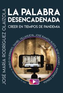 La palabra desencadenada - José María Rodríguez Olaizola, SJ pdf download