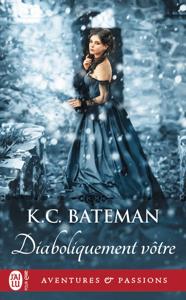 Diaboliquement vôtre - K.C. Bateman pdf download
