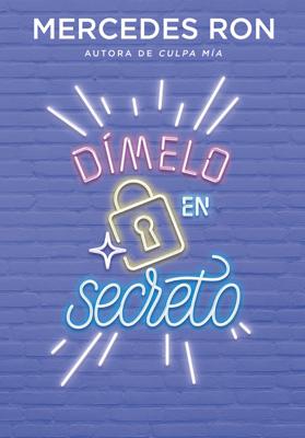 Dímelo en secreto - Mercedes Ron pdf download