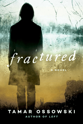 Fractured - Tamar Ossowski pdf download