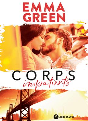 Corps impatients - Emma Green pdf download