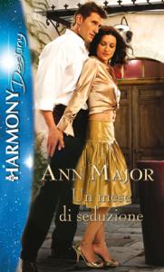 Un mese di seduzione - Ann Major pdf download