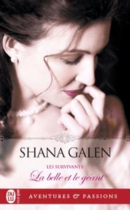 Les survivants (Tome 1) - La belle et le géant - Shana Galen pdf download