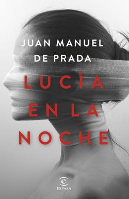 Lucía en la noche - Juan Manuel de Prada pdf download