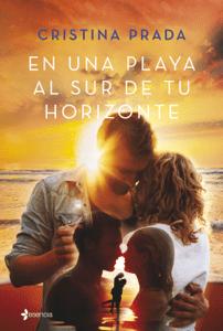 En una playa al sur de tu horizonte - Cristina Prada pdf download