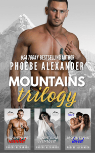 Mountains Trilogy: Mountains Series Boxed Set (Books 1-3) - Phoebe Alexander pdf download