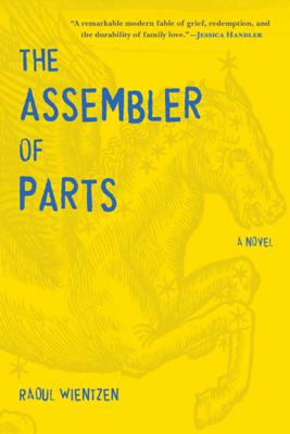 The Assembler of Parts - Raoul Wientzen pdf download