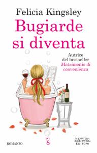 Bugiarde si diventa - Felicia Kingsley pdf download